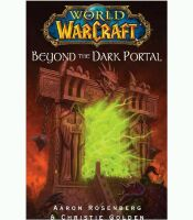 Книга Warcraft Beyond the Dark Portal (Мягкий переплёт) (Eng)