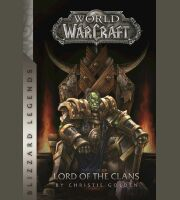 Книга World of Warcraft: Lord of the Clans (Blizzard Legends) Мягкий переплёт (Eng)