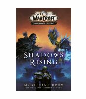 Книга Shadows Rising (World of Warcraft: Shadowlands) (Hardcover)