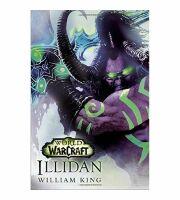 Книга Illidan: World of Warcraft (Мягкий переплёт)  William King (Eng)