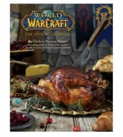 Книга World of Warcraft: The Official Cookbook (Твёрдый переплёт) (Eng)
