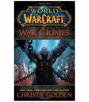 Книга World of Warcraft: War Crimes (Мягкий переплёт) (Eng)
