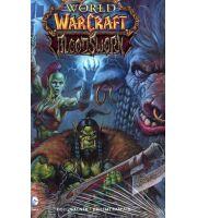 Книга World of Warcraft: Bloodsworn Comic Hardcover Edition (Твёрдый переплёт) (Eng)