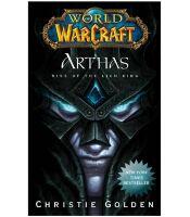Книга World of Warcraft: Arthas: Rise of the Lich King (Мягкий переплёт) (Eng)